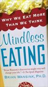 Mindless Eating 1st Edition 9780345526885 0345526880
