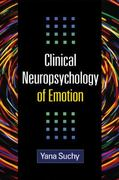 Clinical Neuropsychology of Emotion 1st Edition 9781609180720 1609180720