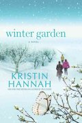 Winter Garden 1st Edition 9780312663155 0312663153