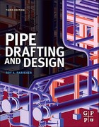 Pipe Drafting and Design 3rd Edition 9780123847003 0123847001