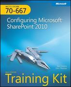 Self-Paced Training Kit (Exam 70-667) Configuring Microsoft SharePoint 2010 (MCTS) 1st edition 9780735638853 0735638853