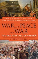 War and Peace and War 1st Edition 9780452288195 0452288193