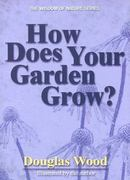 How Does Your Garden Grow? 0 9781591931775 1591931770