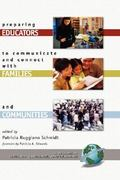 Preparing Educators to Communicate and Connect with Families and Communities 1st Edition 9781607524717 1607524716