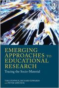 Emerging Approaches to Educational Research 1st edition 9781136730184 1136730184