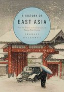 A History of East Asia 1st Edition 9781107496002 1107496004