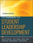 The Handbook for Student Leadership Development 2nd Edition 9780470531075 047053107X