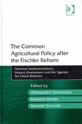 The Common Agricultural Policy after the Fischler Reform 1st Edition 9781317037729 1317037723