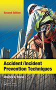 Accident/Incident Prevention Techniques, Second Edition 2nd Edition 9781439855096 1439855099