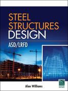 Steel Structures Design: ASD/LRFD 1st Edition 9780071638371 0071638377