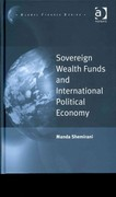 Sovereign Wealth Funds and International Political Economy 1st Edition 9781317052159 1317052153