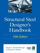 Structural Steel Designer's Handbook 5th edition 9780071666657 0071666656