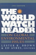 The World Watch Reader on Global Environmental Issues 1st Edition 9780393317534 0393317536