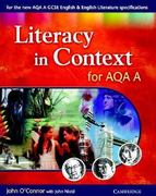Literacy in Context for AQA A 0 9780521535281 052153528X