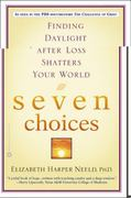Seven Choices 1st Edition 9780446690508 0446690503