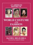 An Abridged History of World Costume and Fashion 1st edition 9780131963672 0131963678