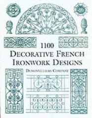 1100 Decorative French Ironwork Designs 0 9780486412238 0486412237