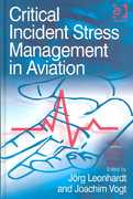 Critical Incident Stress Management in Aviation 1st Edition 9781317157335 1317157338