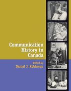 Communication History in Canada 0 9780195419290 0195419294