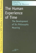 Human Experience of Time 1st Edition 9780810117617 0810117614