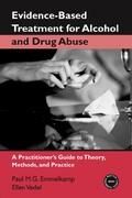 Evidence-Based Treatments for Alcohol and Drug Abuse 1st Edition 9780415952866 0415952867