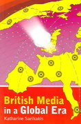 British Media in a Global Era 1st Edition 9780340807330 0340807334