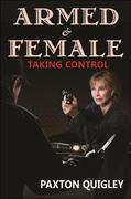 Armed and Female 1st edition 9780936783611 0936783613