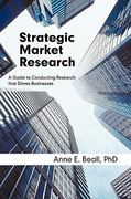 Strategic Market Research 1st Edition 9781936236169 1936236168