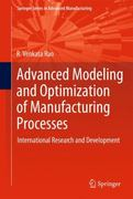 Advanced Modeling and Optimization of Manufacturing Processes 1st edition 9780857290144 0857290142