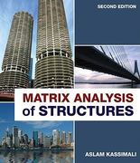 Matrix Analysis of Structures 2nd edition 9781133172956 1133172954