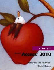 Microsoft Access 2010 Complete 1st edition 9781111529901 1111529906