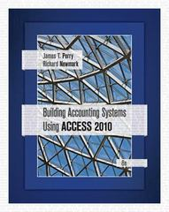 Building Accounting Systems Using Access 2010 8th edition 9781111530990 1111530998