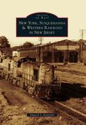 New York, Susquehanna and Western Railroad in New Jersey 0 9780738573670 0738573671