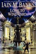 Look to Windward 1st Edition 9781451621686 145162168X