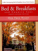 Bed & Breakfasts and Country Inns 22nd edition 9781888050226 1888050225