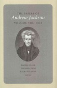 The Papers of Andrew Jackson, Volume 8, 1830 1st edition 9781572337152 157233715X