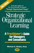 Strategic Organizational Learning 2nd Edition 9780972606455 0972606459