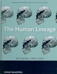 The Human Lineage 1st Edition 9780471214915 0471214914