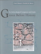 Greece Before History 1st Edition 9780804740500 080474050X