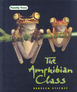 The Amphibian Class 1st edition 9780761426929 0761426922