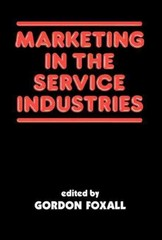 Marketing in the Service Industries 1st edition 9780714632704 0714632708