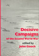 Decisive Campaigns of the Second World War 1st edition 9780714633695 0714633690