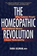 The Homeopathic Revolution 0 9781556436710 1556436718