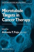 Microtubule Targets in Cancer Therapy 1st edition 9781588292940 1588292940