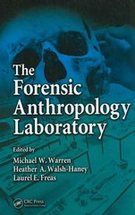 The Forensic Anthropology Laboratory 1st Edition 9780849323201 0849323207