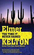 The Time It Never Rained 1st Edition 9780765360588 0765360586