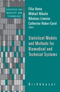 Statistical Models and Methods for Biomedical and Technical Systems 1st edition 9780817644642 0817644644