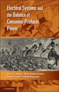 Electoral Systems and the Balance of Consumer-Producer Power 0 9780521138154 0521138159