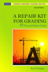 A Repair Kit for Grading 2nd Edition 9780132488631 0132488639