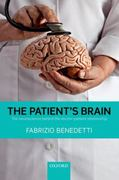 The Patient's Brain 1st edition 9780199579518 0199579512